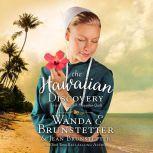 The Hawaiian Discovery, Wanda E Brunstetter