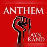 Anthem, Ayn Rand