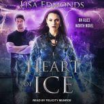 Heart of Ice, Lisa Edmonds