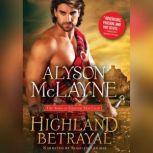 Highland Betrayal, Alyson McLayne