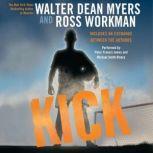 Kick, Walter Dean Myers