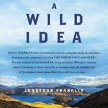 A Wild Idea, Jonathan Franklin
