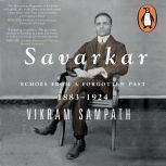 Savarkar Vol 1 (Part 1), Vikram Sampath