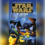 Star Wars: X-Wing: Iron Fist Book 6, Aaron Allston