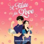A Taste for Love, Jennifer Yen