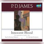 Innocent Blood, P. D. James