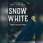 Snow White, Jacob & Wilhelm Grimm