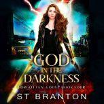 God in the Darkness, CM Raymond/L. E. Barbant/ST Branton