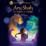 Aru Shah and the End of Time (A Pandava Novel Book 1), Roshani Chokshi