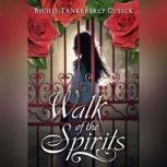 Walk of the Spirits, Richie Tankersley Cusick