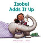 Isobel Adds It Up, Kristy Everington
