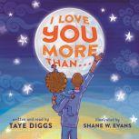 I Love You More Than . . ., Taye Diggs