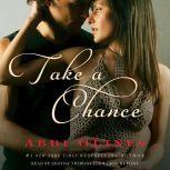 Take A Chance, Abbi Glines
