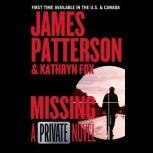 Missing A Private Novel, James Patterson