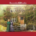The Ladies of Ivy Cottage, Julie Klassen