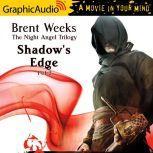 Shadow's Edge (1 of 2), Brent Weeks