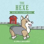The Hexe, Linda E Montgomery