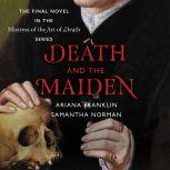 Death and the Maiden, Samantha Norman