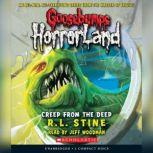 Goosebumps HorrorLand #2: Creep from the Deep, R.L. Stine
