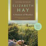 A Student of Weather, Elizabeth Hay