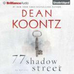 77 Shadow Street, Dean Koontz