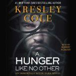 A Hunger Like No Other, Kresley Cole