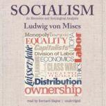 Socialism An Economic and Sociological Analysis, Ludwig von Mises; Translated by J. Kahane; Foreword by Friedrich A. Hayek