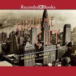 Supreme City How Jazz Age Manhattan Gave Birth to Modern America, Donald L. Miller