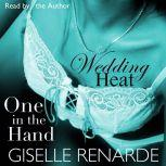 Wedding Heat: One in the Hand, Giselle Renarde