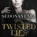 Twisted Lies 2, Sedona Venez