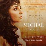 Michal A Novel, Jill Eileen Smith