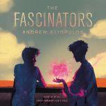 The Fascinators, Andrew Eliopulos