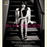 In My Shoes A Memoir, Tamara Mellon