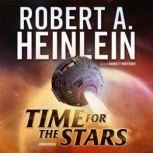 Time for the Stars, Robert A. Heinlein