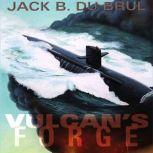 Vulcans Forge, Jack Du Brul