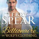 Billionaire in Wolf's Clothing, Terry Spear
