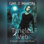 Tangled Web, Gail Z. Martin