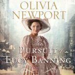 The Pursuit of Lucy Banning, Olivia Newport
