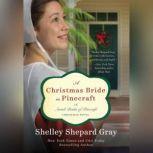 A Christmas Bride in Pinecraft, Shelley Shepard Gray