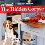 The Hidden Corpse, Debra Sennefelder