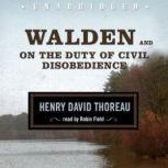 Walden and On the Duty of Civil Disobedience, Henry David Thoreau