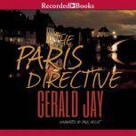The Paris Directive, Gerald Jay