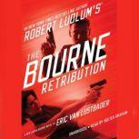 Robert Ludlum's (TM) The Bourne Retribution, Eric Van Lustbader