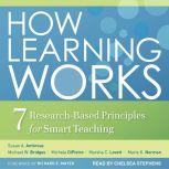 How Learning Works Seven Research-Based Principles for Smart Teaching, Susan A. Ambrose