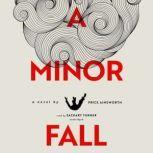 A Minor Fall, Price Ainsworth
