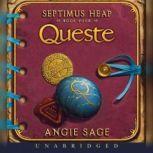 Septimus Heap, Book Four: Queste, Angie Sage
