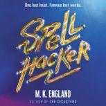 Spellhacker, M. K. England