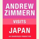 Andrew Zimmern visits Japan Chapter 14 from THE BIZARRE TRUTH, Andrew Zimmern