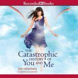 The Catastrophic History of You and Me, Jess Rothenberg