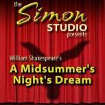 Simon Studio Presents: A Midsummer Nights Dream The Best of the Comedy-O-Rama Hour, Season 8, William Shakespeare
